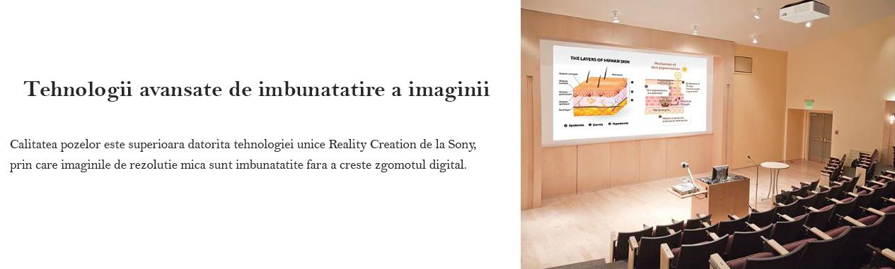 Videoproiector Sony VPL-FHZ70L tehnologii avansate de imbunatatire a imaginii